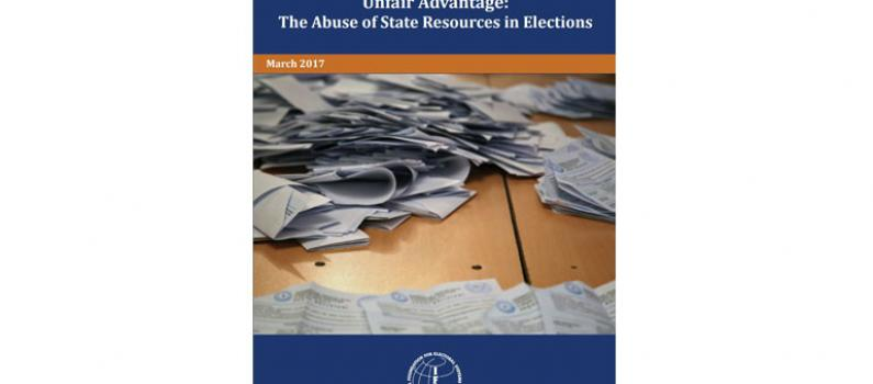 Unfair Advantage: The Abuse of State Resources in Elections Featured Image